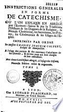 Instructions g  n  rales en forme de cat  chisme  dit cat  chisme de Montpellier  par ordre de Mgr C   J  Colbert  Ev  de Montpellier