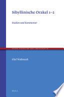 Sibyllinische Orakel 1-2: Studien und Kommentar