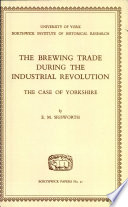 The Brewing Trade During the Industrial Revolution