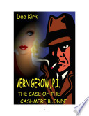 Verne Gerow  PI  The Case of the Cashmere Blonde