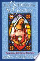 The Goddess In The Gospels book