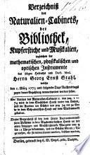 Verzeichniss des Naturalien Cabinets  der Bibliothek  Kupferstiche und Musikalien     des seligen     Herrn G  E  Stahl  etc