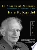 In Search Of Memory The Emergence Of A New Science Of Mind