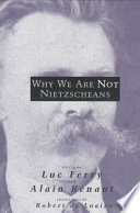Why We Are Not Nietzscheans