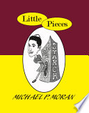 Little Pieces : and maintaining good friendships, often with...