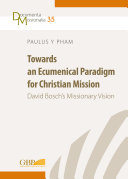 Towards an Ecumenical Paradigm for Christian Mission