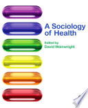 A Sociology of Health