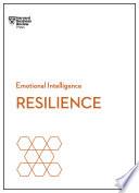 Resilience  HBR Emotional Intelligence Series