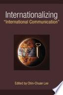 Internationalizing  International Communication