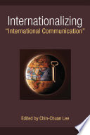 "Internationalizing ""International Communication"""