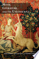 Myth  Literature and the Unconscious