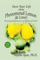 Save Your Life With The Phenomenal Lemon Lime