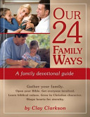 Our 24 Family Ways  A Family Devotional Guide
