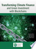 Transforming Climate Finance and Green Investment with Blockchains