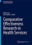 Comparative Effectiveness Research in Health Services