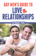 Gay Men s Guide to Love and Relationships