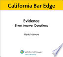 California Evidence Short Answer Questions for the Bar Exam