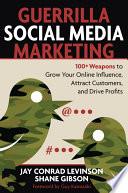 Guerrilla Social Media Marketing