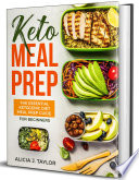 Keto Meal Prep The Essential Ketogenic Meal Prep Guide For Beginners