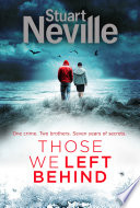 Those We Left Behind : is forced to confront a disturbing case from...