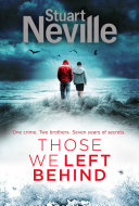 Those We Left Behind : is forced to confront a disturbing case...