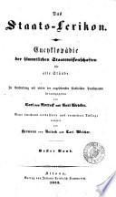 Das Staats Lexikon, Encyklopädie der sämmtlichen Staatswissenschaften, herausg. von C. von Rotteck und C. Welcker