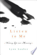 Listen to Me  Writing Life into Meaning