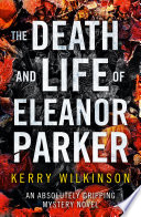 Book The Death and Life of Eleanor Parker