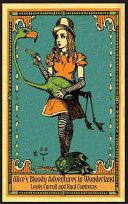 Alice s Bloody Adventures in Wonderland
