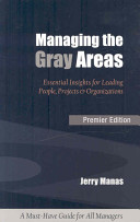 Managing the Gray Areas