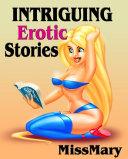 Intriguing Erotic Stories