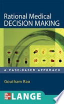 Rational Medical Decision Making: A Case-Based Approach : guide