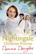 A Nightingale Christmas Promise : the first world war. follow the senior staff...