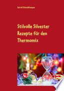 Stilvolle Silvester Rezepte f  r den Thermomix