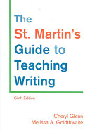The St  Martin s Guide to Teaching Writing