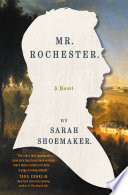 Mr. Rochester by Sarah Shoemaker