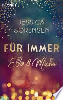 F  r immer Ella und Micha