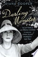 Darling Monster  The Letters of Lady Diana Cooper to Son John Julius Norwich  1939 1952