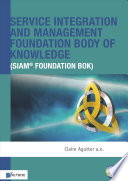 Service Integration And Management Foundation Body Of Knowledge Siam Foundation Bok  book