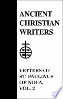 Letters of St  Paulinus of Nola  Letters 23 51