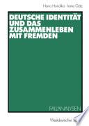 Deutsche Identität und das Zusammenleben mit Fremden