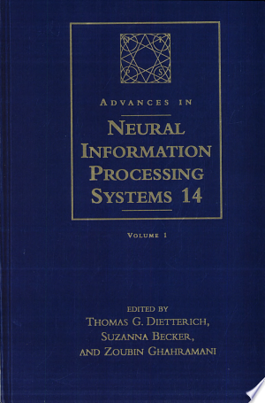 Advances in Neural Information Processing Systems 14: Proceedings of the 2001 Conference - ISBN:9780262042062