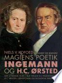 Magiens poetik  Ingemann og H C    rsted