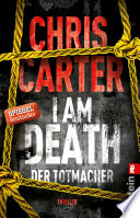 I Am Death  Der Totmacher