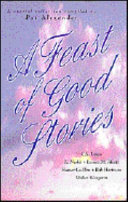 A Feast of Good Stories Book PDF