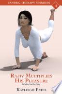 Rajiv Multiplies His Pleasure