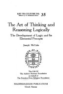 The Art of Thinking and Reasoning Logically