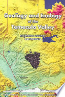 Geology and Enology of the Temecula Valley  Riverside County  California