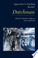 Approaches To Teaching Baraka S Dutchman
