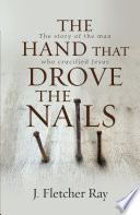 The Hand That Drove the Nails  eBook